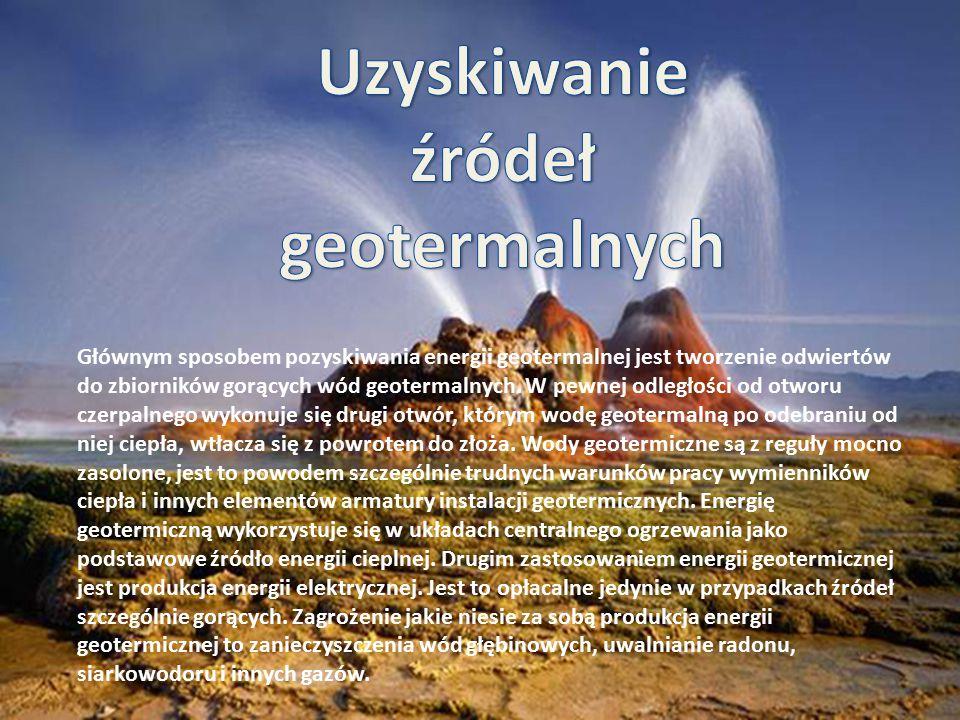 Głównym sposobem pozyskiwania energii geotermalnej jest tworzenie odwiertów do zbiorników gorących wód geotermalnych. W pewnej odległości od otworu cz