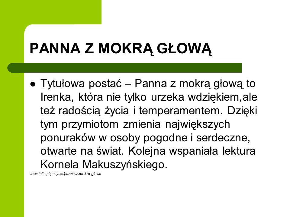 SZALEŃSTWA PANNY EWY Szaleństwa panny Ewy - powieść Kornela Makuszyńskiego napisana w 1940 roku, a wydana w 1957 roku.