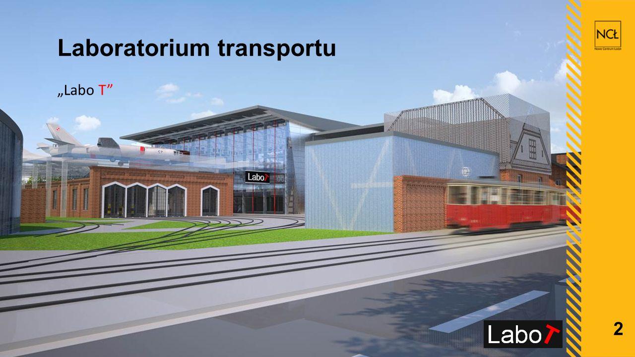 """2 Laboratorium transportu """"Labo T"""