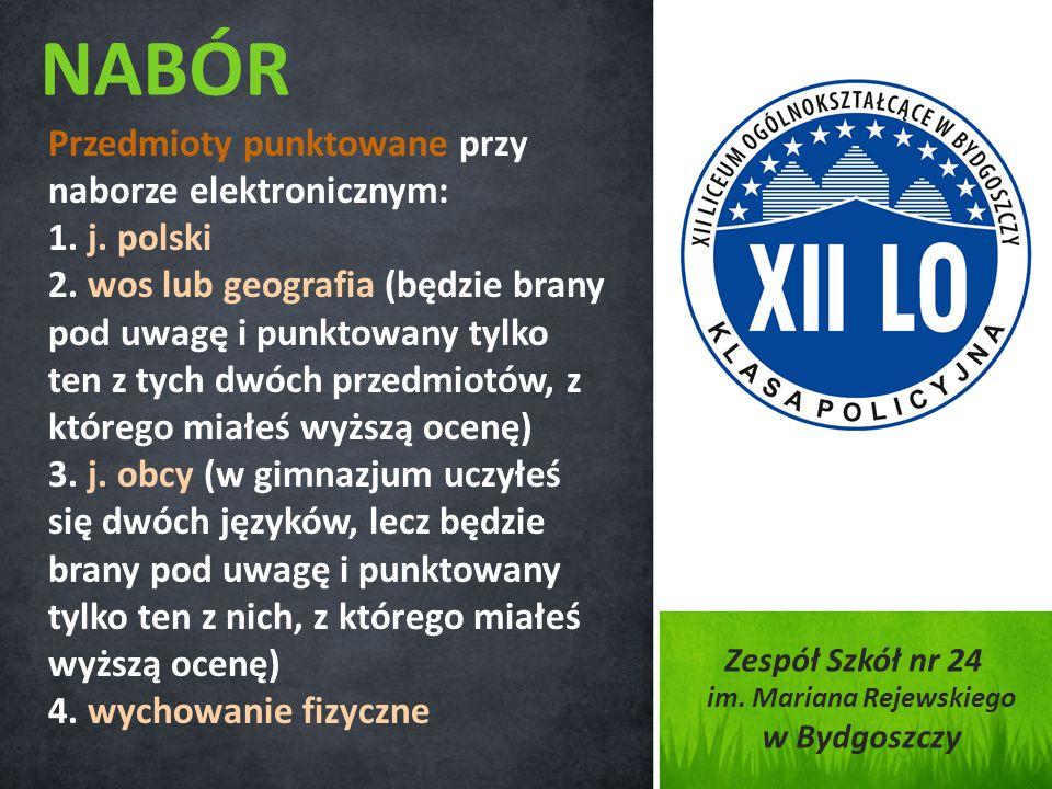 Przedmioty punktowane przy naborze elektronicznym: 1. j. polski 2. wos lub geografia (będzie brany pod uwagę i punktowany tylko ten z tych dwóch przed