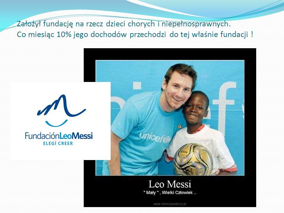 Założył fundację na rzecz dzieci chorych i niepełnosprawnych. Co miesiąc 10% jego dochodów przechodzi do tej właśnie fundacji !