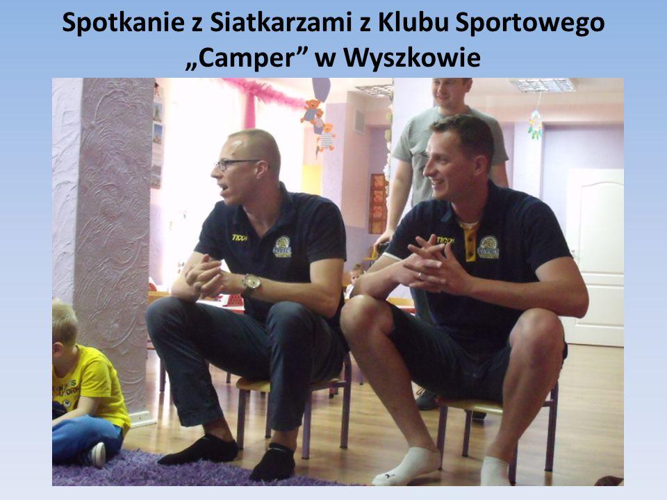 """Spotkanie z Siatkarzami z Klubu Sportowego """"Camper"""" w Wyszkowie"""