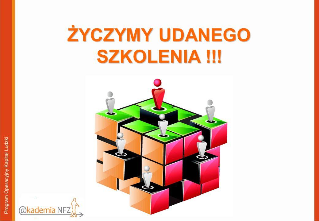 ŻYCZYMY UDANEGO SZKOLENIA !!!