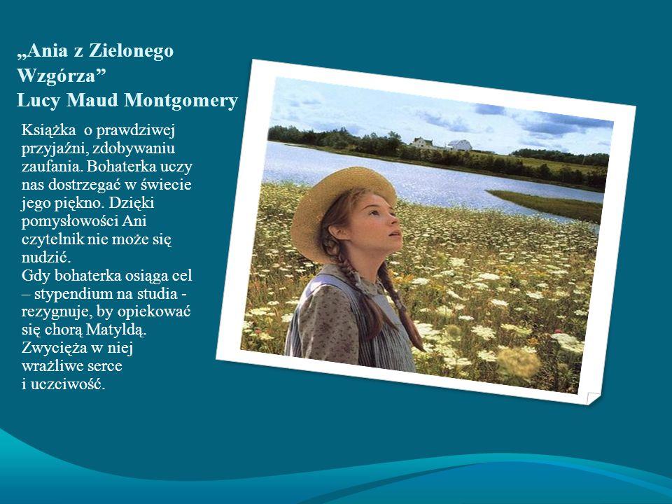 Lucy Maud Montgomery Autorka przekazała nam w książce wiele cennych informacji o swoim życiu na Wyspie Księcia Edwarda, gdzie spędziła dzieciństwo i umieściła akcję powieści.