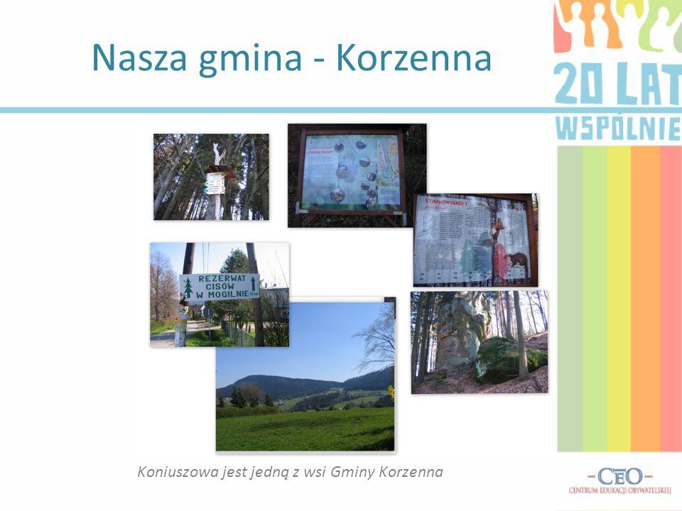Nasza gmina - Korzenna Koniuszowa jest jedną z wsi Gminy Korzenna