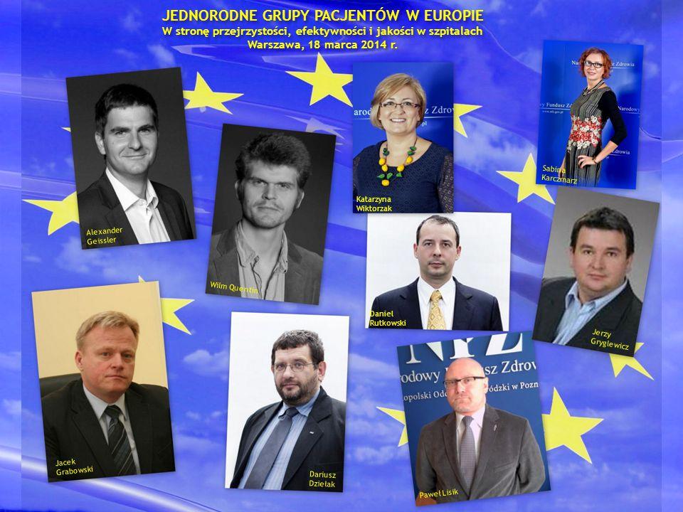 JEDNORODNE GRUPY PACJENTÓW W EUROPIE W stronę przejrzystości, efektywności i jakości w szpitalach Warszawa, 18 marca 2014 r. Alexander Geissler Wilm Q