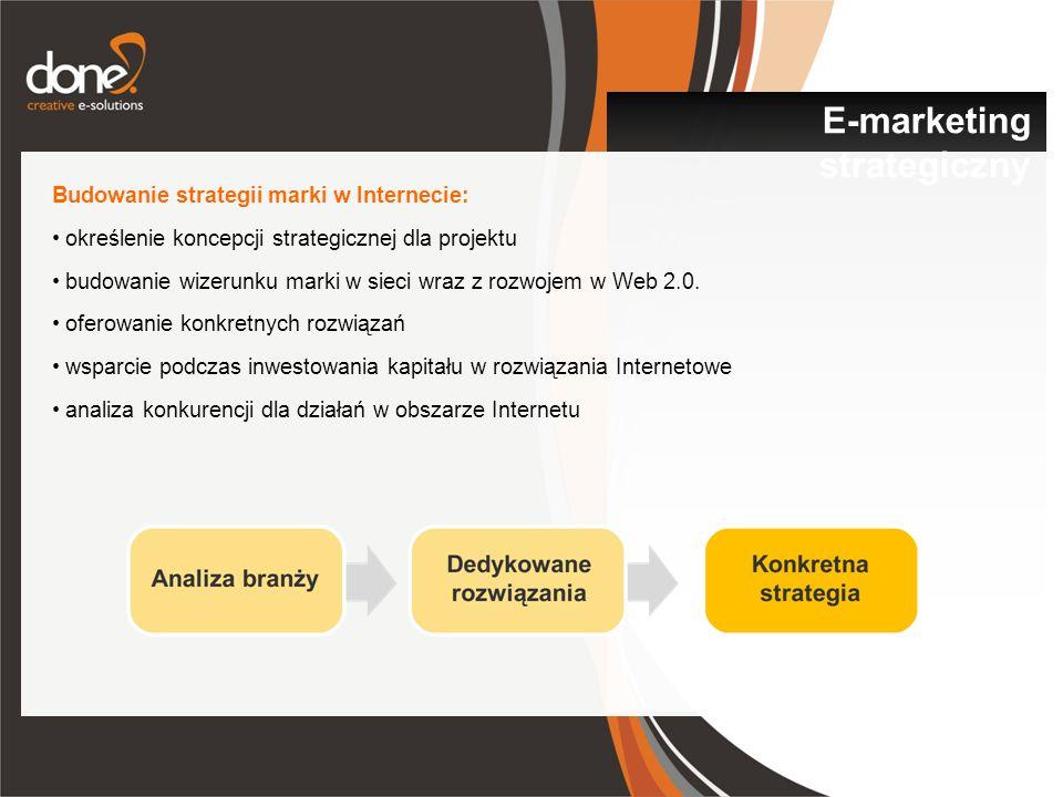Budowanie strategii marki w Internecie: określenie koncepcji strategicznej dla projektu budowanie wizerunku marki w sieci wraz z rozwojem w Web 2.0. o