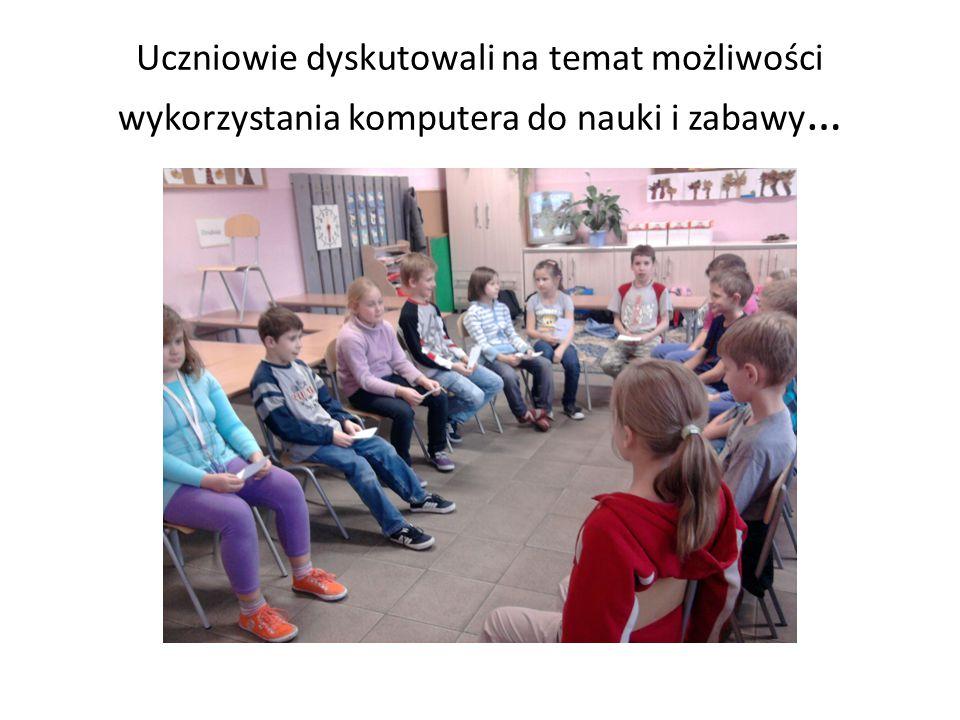 Uczniowie dyskutowali na temat możliwości wykorzystania komputera do nauki i zabawy …