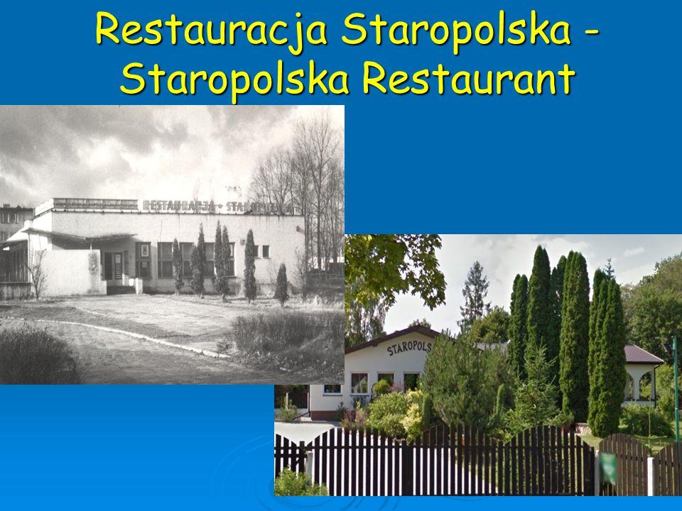 Restauracja Staropolska - Staropolska Restaurant