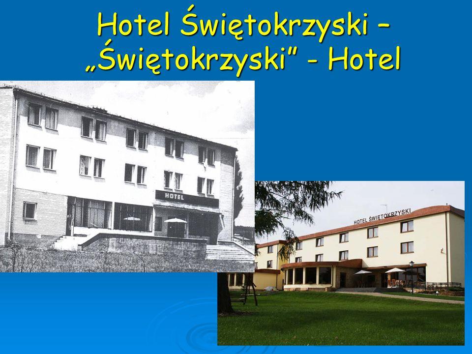 """Hotel Świętokrzyski – """"Świętokrzyski"""" - Hotel"""