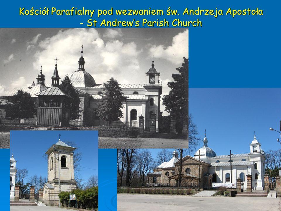 Kościół Parafialny pod wezwaniem św. Andrzeja Apostoła - St Andrew's Parish Church