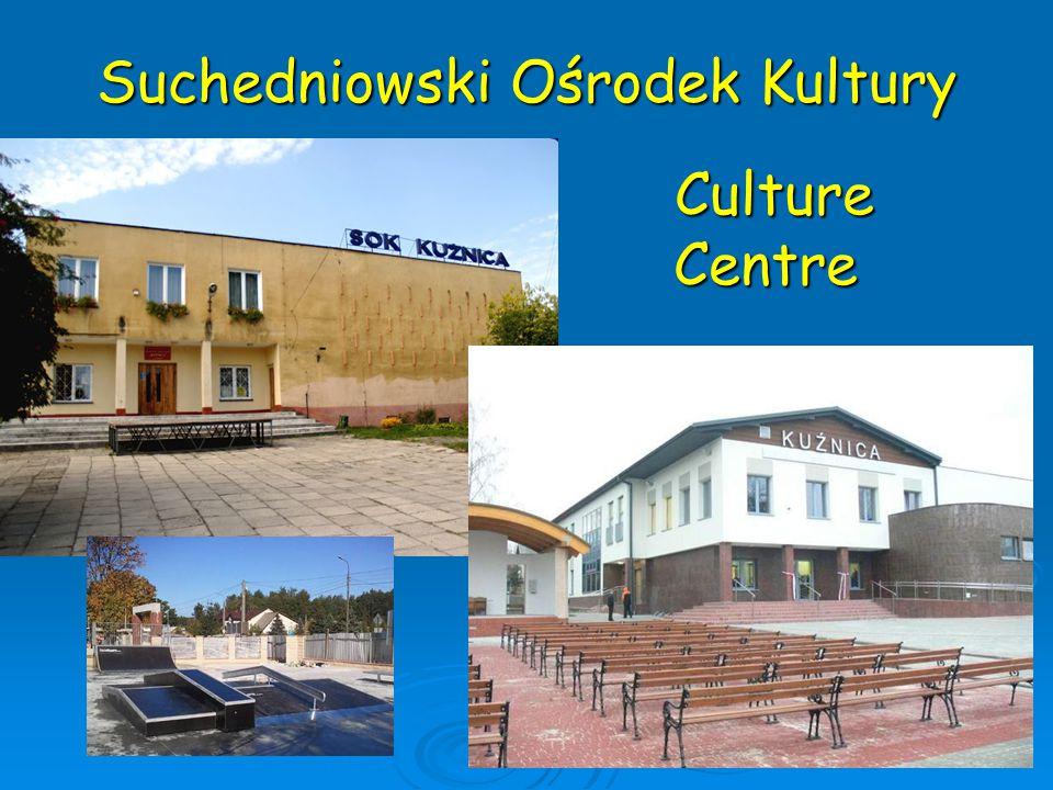 Suchedniowski Ośrodek Kultury Culture Centre Culture Centre