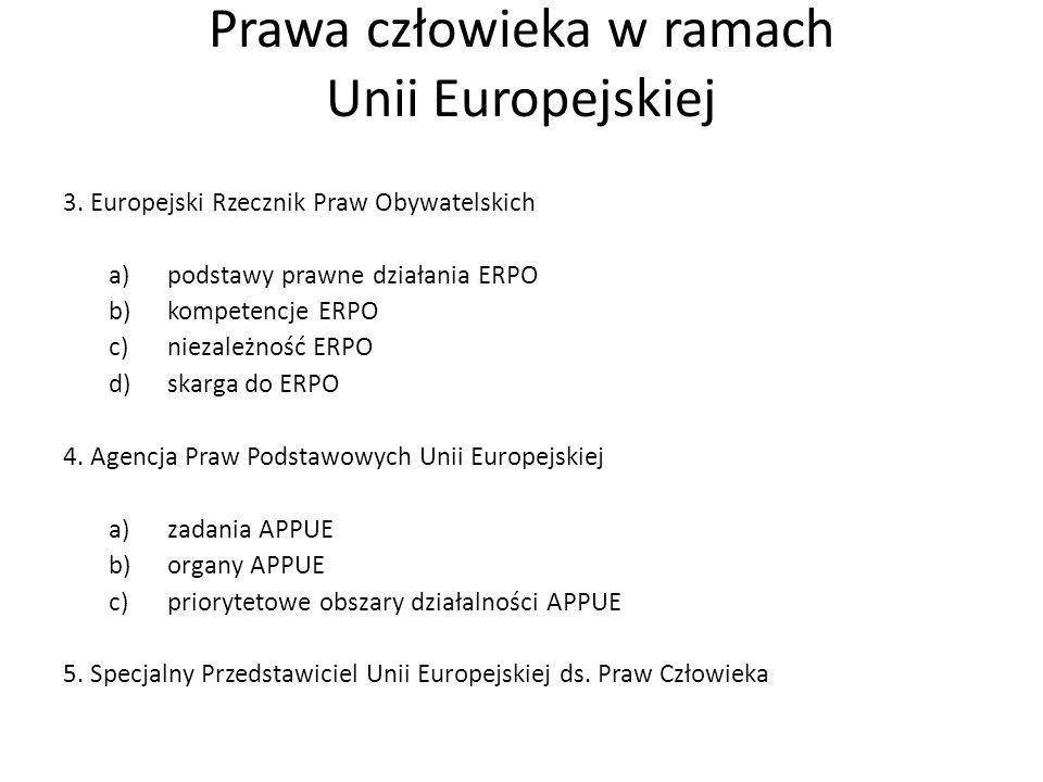 Prawa człowieka w ramach Unii Europejskiej 3.