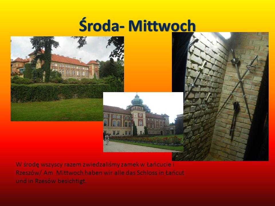W środę wszyscy razem zwiedzaliśmy zamek w Łańcucie i Rzeszów/ Am Mittwoch haben wir alle das Schloss in Łańcut und in Rzesów besichtigt.