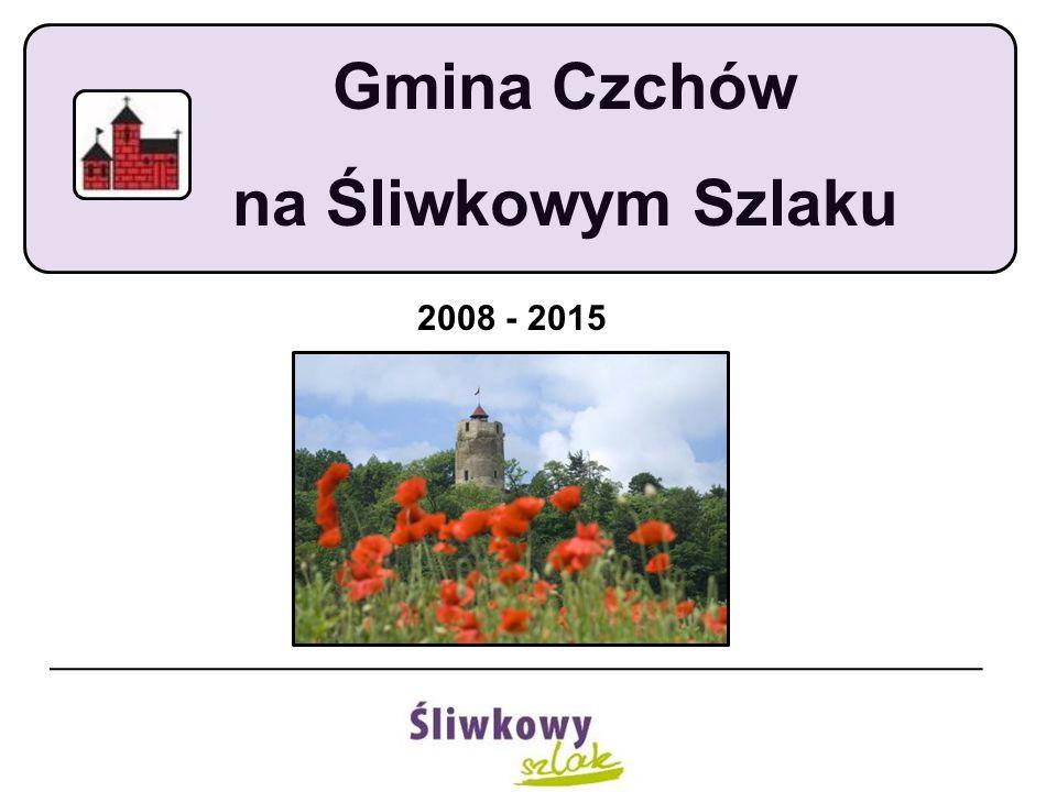 Gmina Czchów na Śliwkowym Szlaku 2008 - 2015