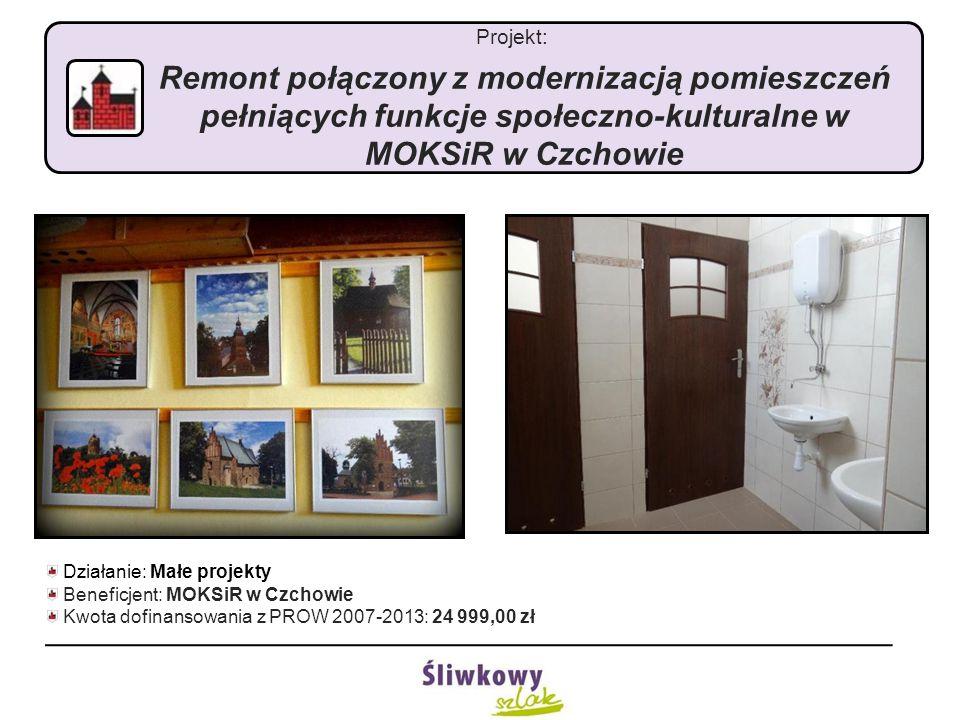 Projekt: Remont połączony z modernizacją pomieszczeń pełniących funkcje społeczno-kulturalne w MOKSiR w Czchowie Działanie: Małe projekty Beneficjent: MOKSiR w Czchowie Kwota dofinansowania z PROW 2007-2013: 24 999,00 zł