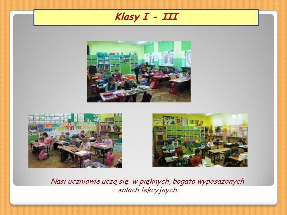 Nasi uczniowie uczą się w pięknych, bogato wyposażonych salach lekcyjnych. Klasy I - III