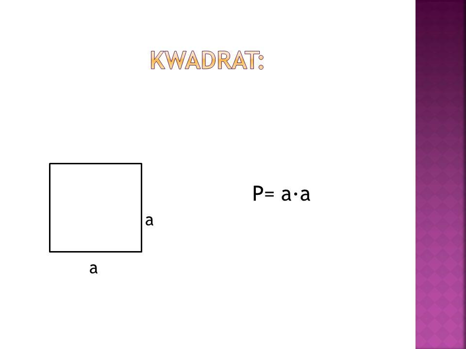 P= a∙a a