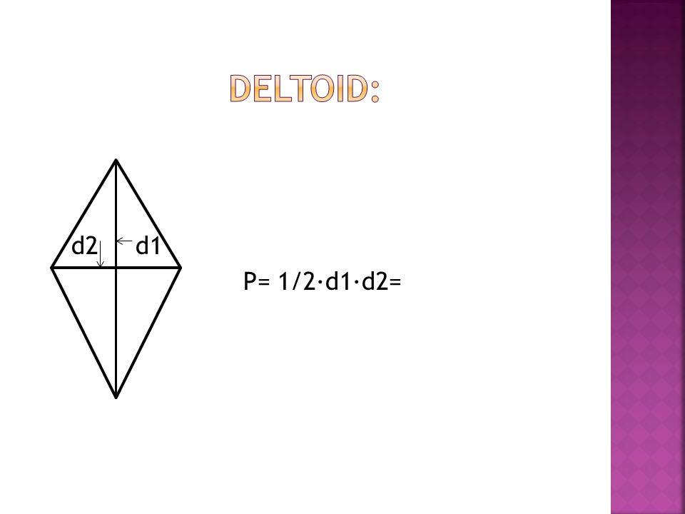 d2 d1 P= 1/2∙d1∙d2=