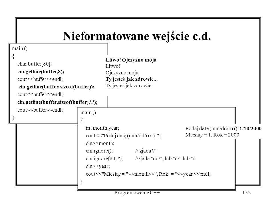 Programowanie C++152 Nieformatowane wejście c.d.