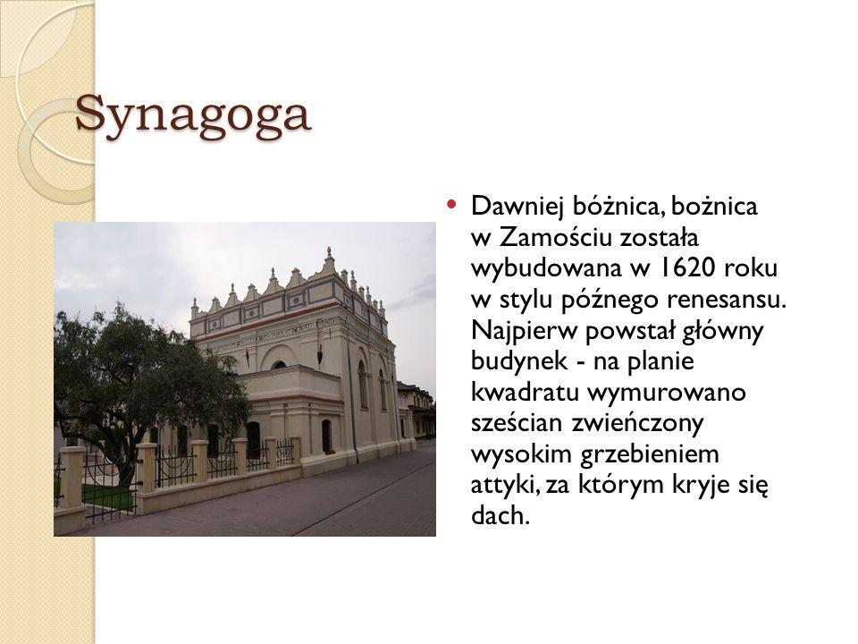 Synagoga Dawniej bóżnica, bożnica w Zamościu została wybudowana w 1620 roku w stylu późnego renesansu. Najpierw powstał główny budynek - na planie kwa