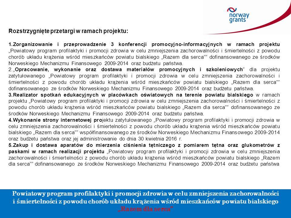 """Rozstrzygnięte przetargi w ramach projektu: 1.Zorganizowanie i przeprowadzenie 3 konferencji promocyjno-informacyjnych w ramach projektu """"Powiatowy pr"""