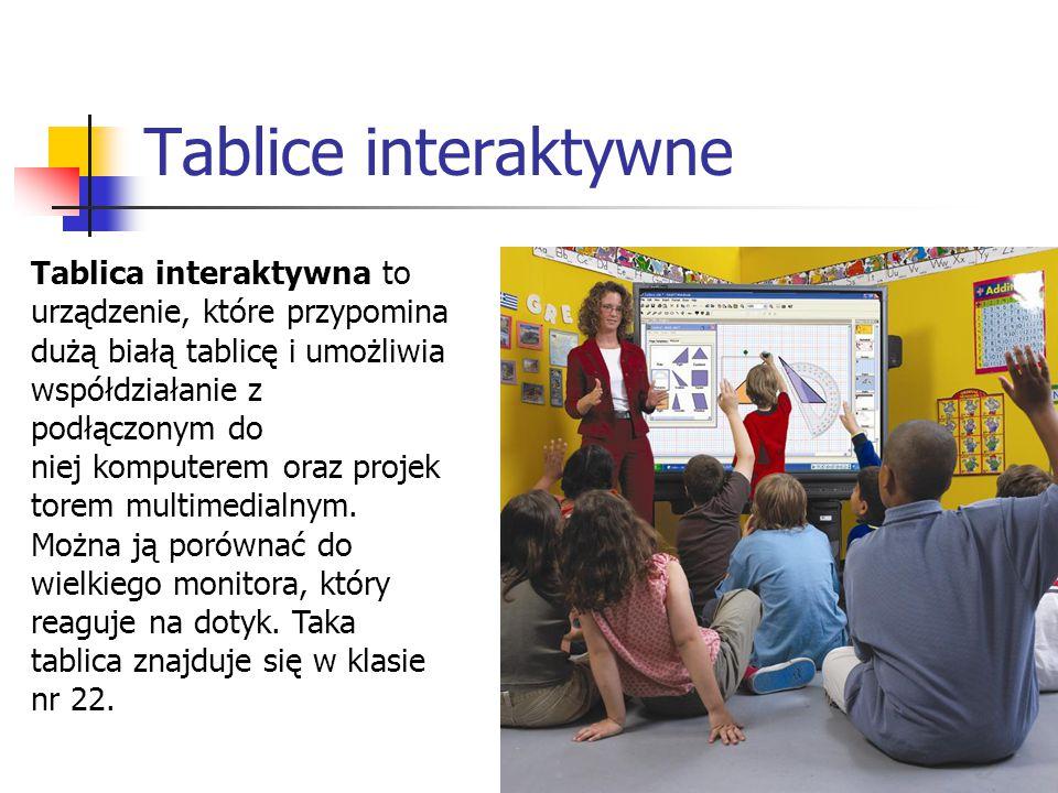 Tablice interaktywne Tablica interaktywna to urządzenie, które przypomina dużą białą tablicę i umożliwia współdziałanie z podłączonym do niej komputerem oraz projek torem multimedialnym.