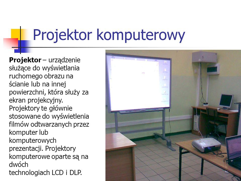 Projektor komputerowy Projektor – urządzenie służące do wyświetlania ruchomego obrazu na ścianie lub na innej powierzchni, która służy za ekran projek