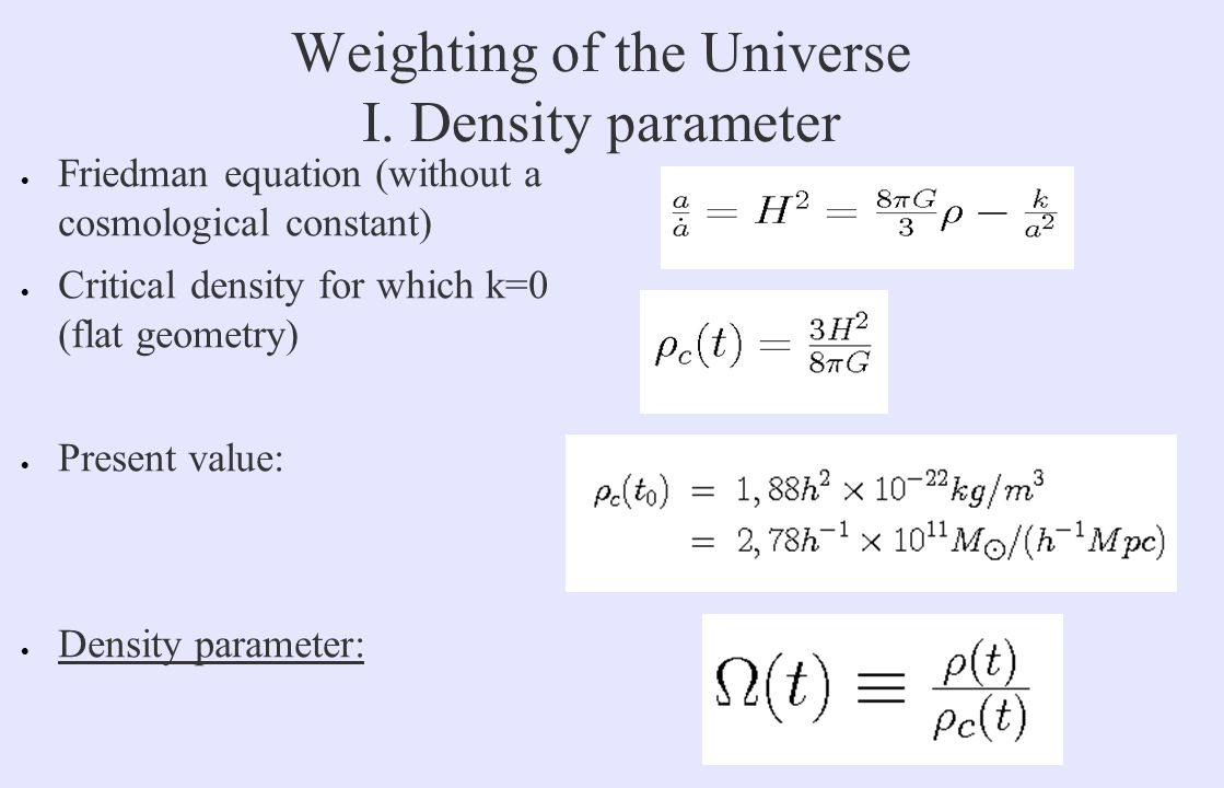 Weighting of the Universe I.