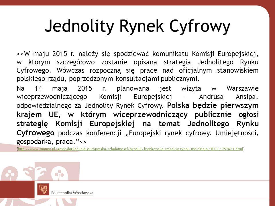 Jednolity Rynek Cyfrowy >>W maju 2015 r.
