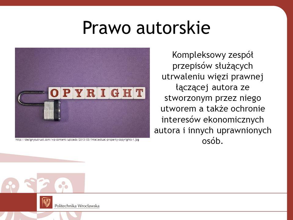 Prawo autorskie Kompleksowy zespół przepisów służących utrwaleniu więzi prawnej łączącej autora ze stworzonym przez niego utworem a także ochronie interesów ekonomicznych autora i innych uprawnionych osób.