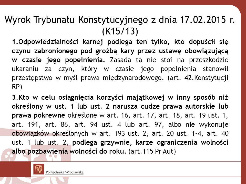 Wyrok Trybunału Konstytucyjnego z dnia 17.02.2015 r.