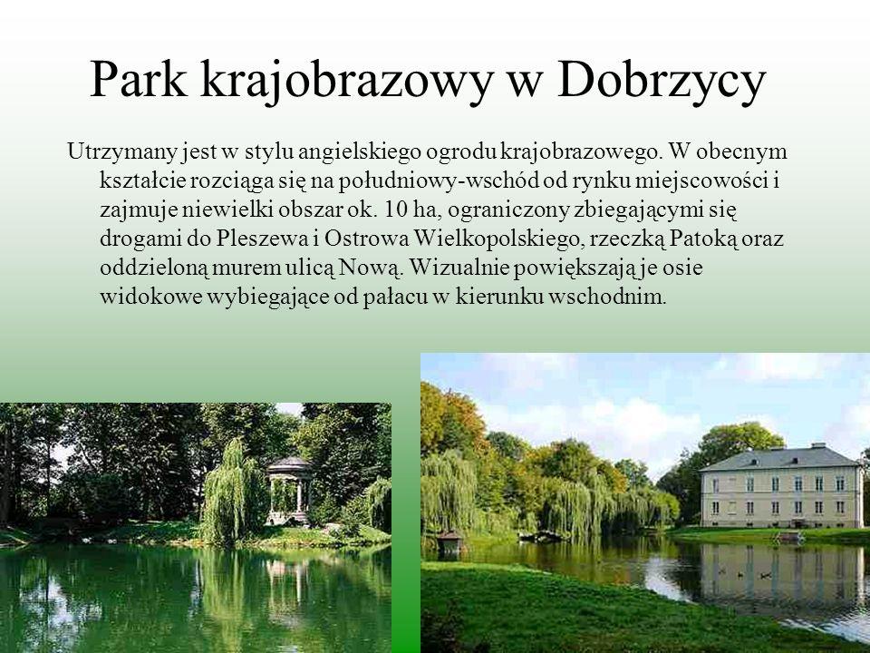 Park krajobrazowy w Dobrzycy Utrzymany jest w stylu angielskiego ogrodu krajobrazowego. W obecnym kształcie rozciąga się na południowy-wschód od rynku
