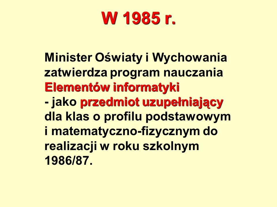 W 1985 r.