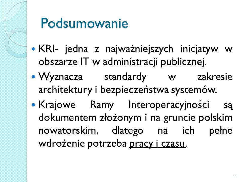 Podsumowanie KRI- jedna z najważniejszych inicjatyw w obszarze IT w administracji publicznej.