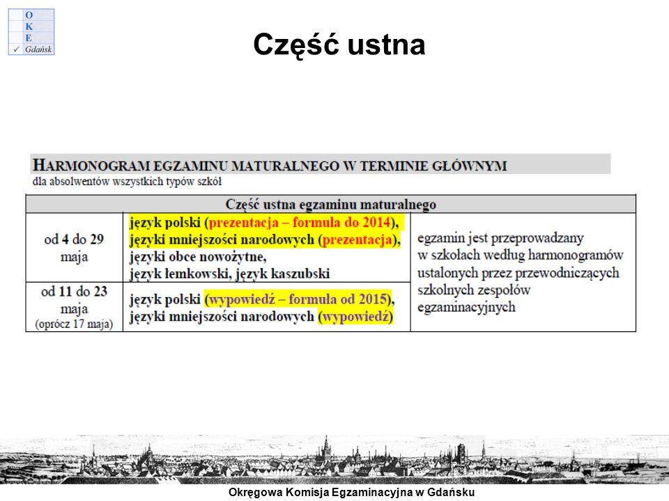 Okręgowa Komisja Egzaminacyjna w Gdańsku Część ustna