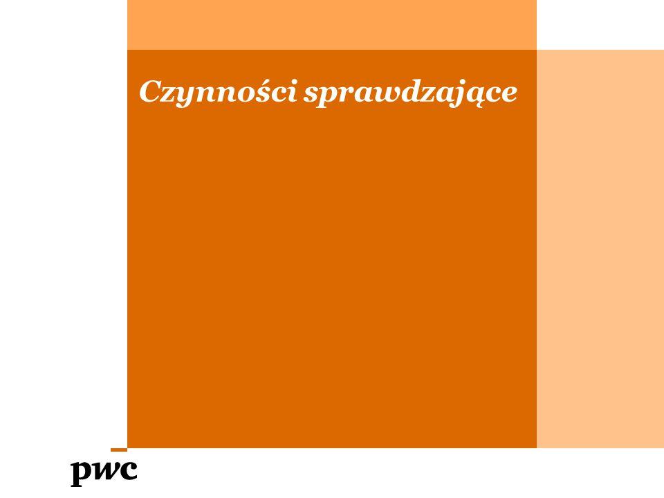 PwC Czynności sprawdzające Procedura uregulowana w dziale V Ordynacji podatkowej.