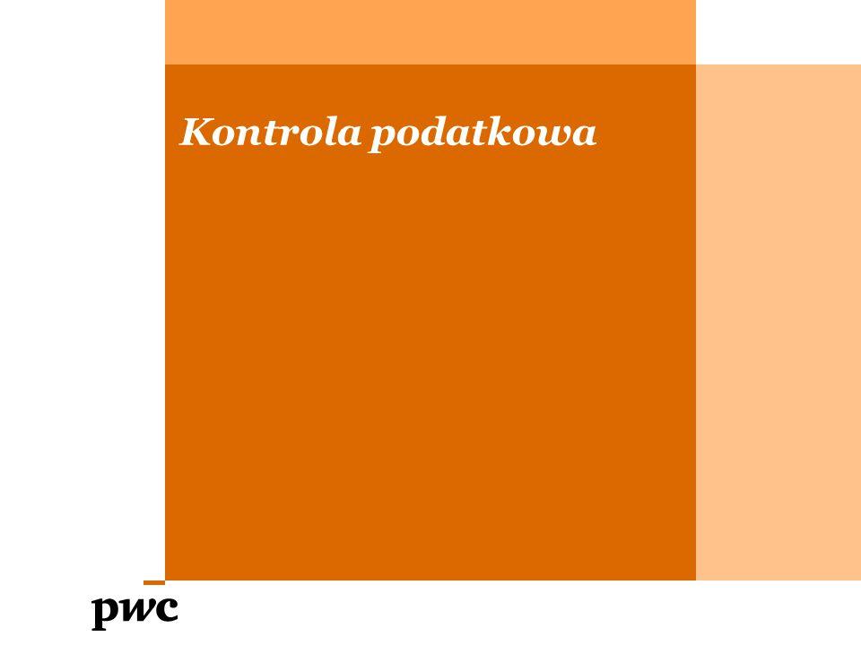 """PwC Kontrola podatkowa a kontrola skarbowa Kontrola podatkowaKontrola skarbowa (postępowanie kontrolne) """"Sprawdzenie, czy kontrolowani wywiązują się z obowiązków wynikających z przepisów prawa podatkowego ."""