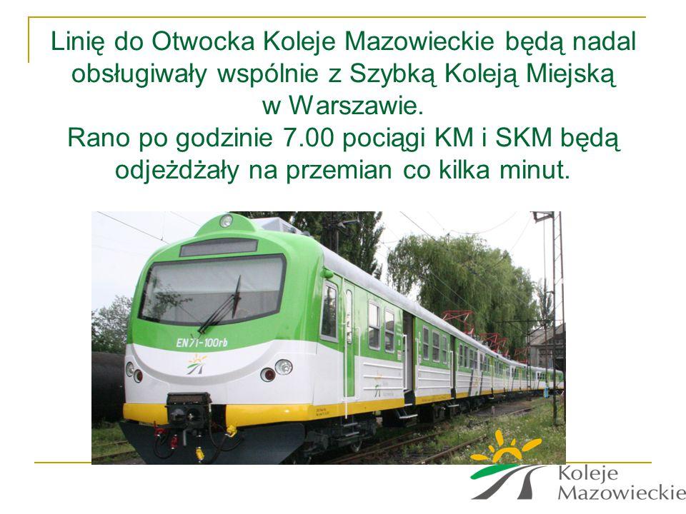 Linię do Otwocka Koleje Mazowieckie będą nadal obsługiwały wspólnie z Szybką Koleją Miejską w Warszawie. Rano po godzinie 7.00 pociągi KM i SKM będą o