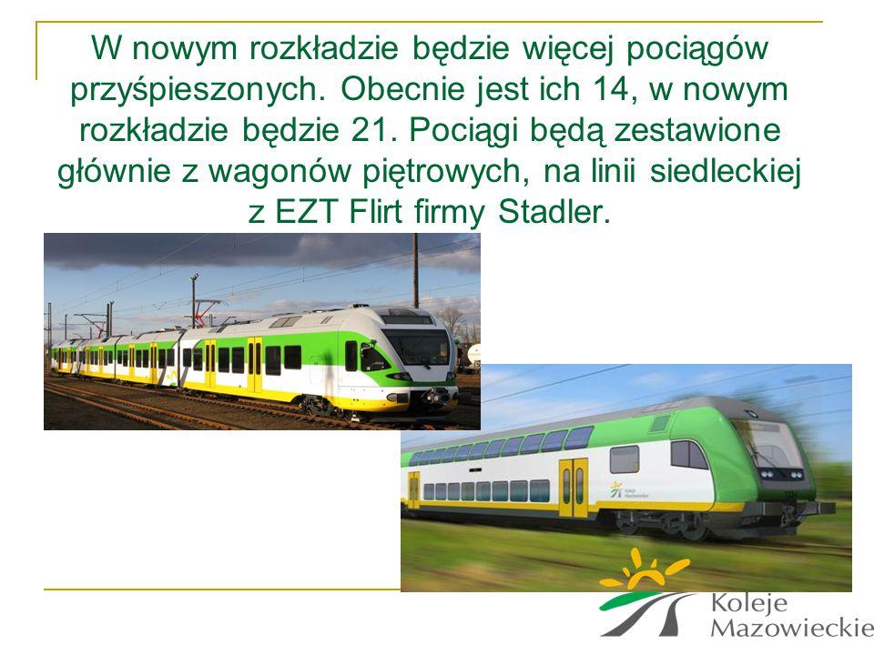 W nowym rozkładzie będzie więcej pociągów przyśpieszonych. Obecnie jest ich 14, w nowym rozkładzie będzie 21. Pociągi będą zestawione głównie z wagonó