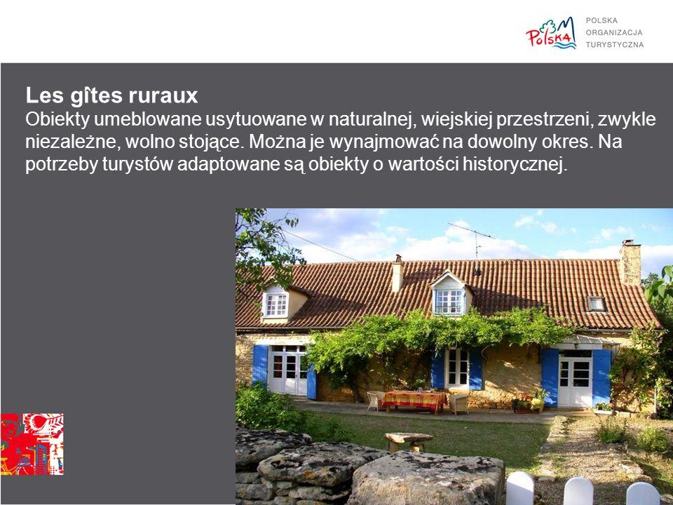 Les gi ̂ tes ruraux Obiekty umeblowane usytuowane w naturalnej, wiejskiej przestrzeni, zwykle niezależne, wolno stojące.