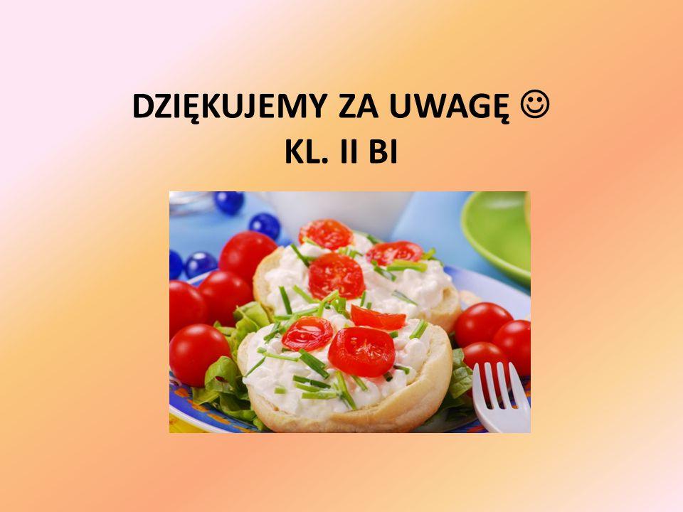 DZIĘKUJEMY ZA UWAGĘ KL. II BI