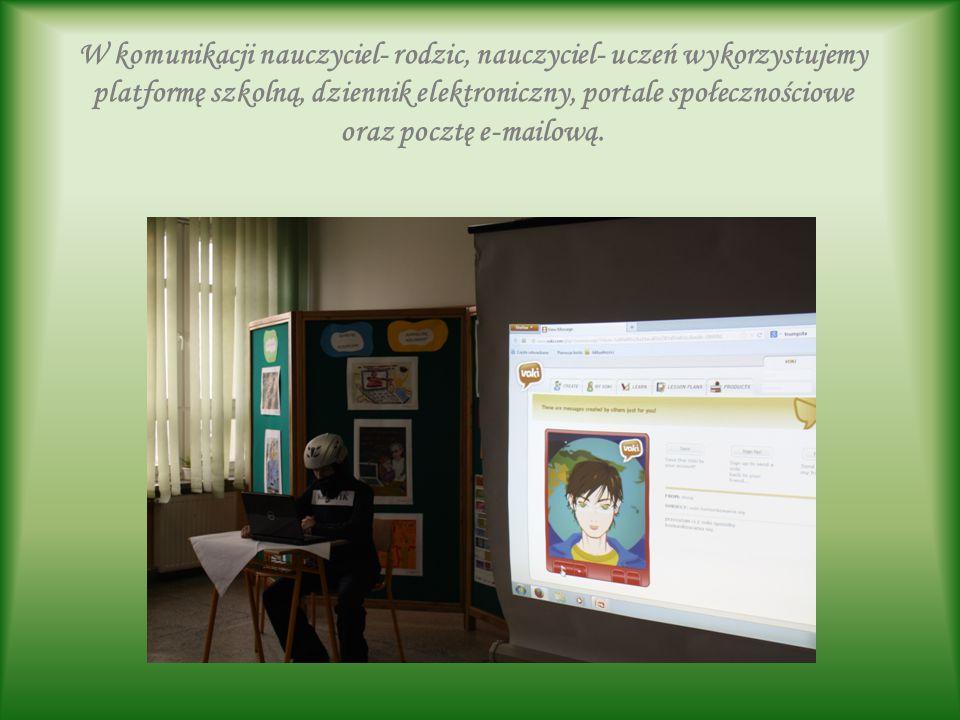 W komunikacji nauczyciel- rodzic, nauczyciel- uczeń wykorzystujemy platformę szkolną, dziennik elektroniczny, portale społecznościowe oraz pocztę e-mailową.