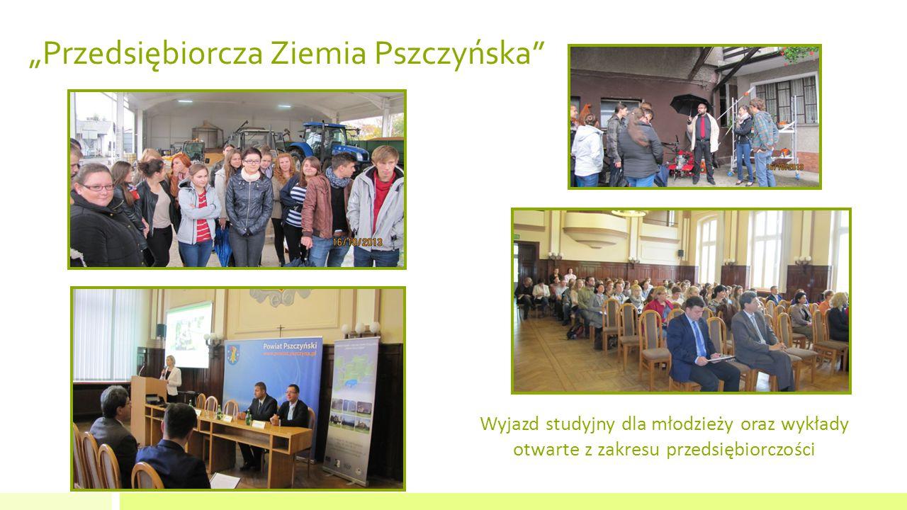 """""""Przedsiębiorcza Ziemia Pszczyńska Wyjazd studyjny dla młodzieży oraz wykłady otwarte z zakresu przedsiębiorczości"""
