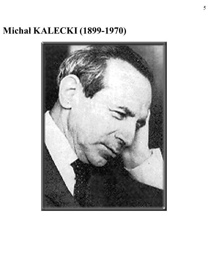 4 Jego głównym dziełem jest Ogólna teoria zatrudnienia, procentu i pieniądza opublikowana w 1936 roku (pierwsze wydanie polskie ukazało się w 1956 r.)