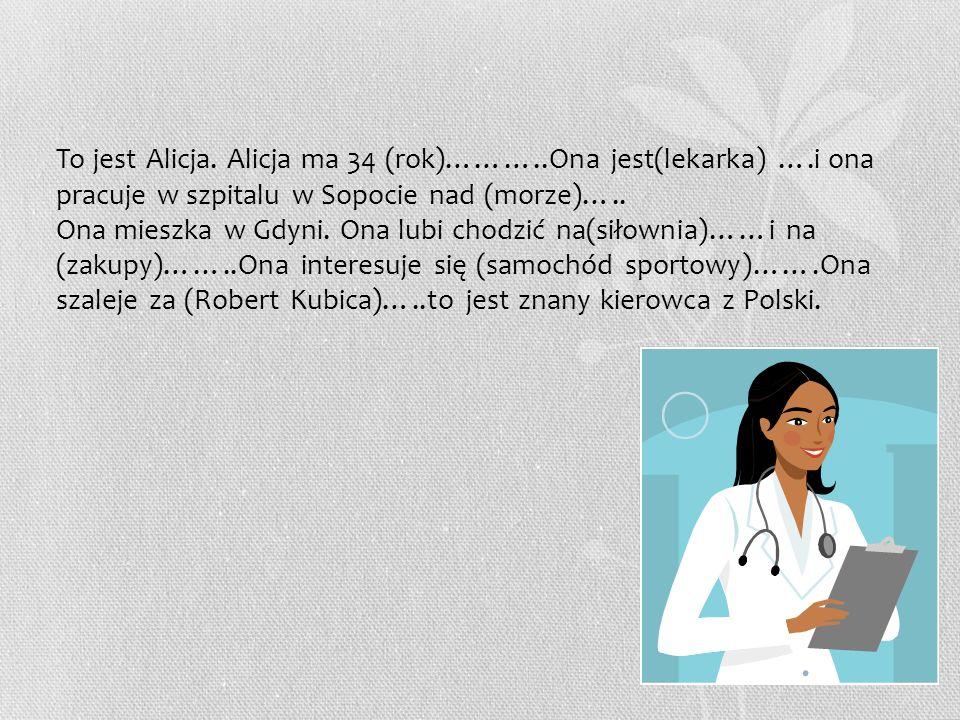 Dziś w szpitalu jest pacjentka, która zaczęła rodzić, kiedy leciała (samolot)…..Pacjentka urodziła (śliczna córeczka)…….Ona będzie nazywać się Marta.