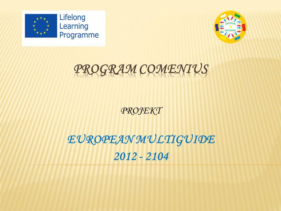 PROJEKT EUROPEAN MULTIGUIDE 2012 - 2104