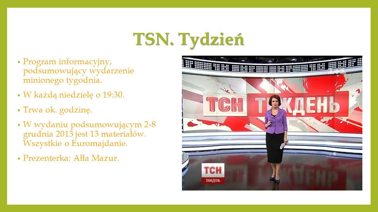 TSN. Tydzień Program informacyjny, podsumowujący wydarzenie minionego tygodnia.