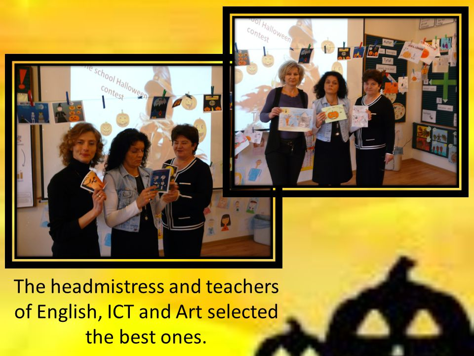 The headmistress and teachers of English, ICT and Art selected the best ones.