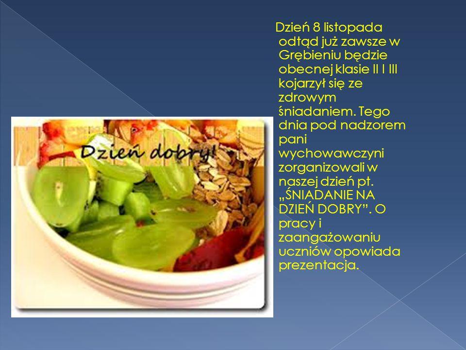Dzień 8 listopada odtąd już zawsze w Grębieniu będzie obecnej klasie II I III kojarzył się ze zdrowym śniadaniem.